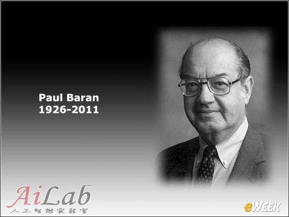 分组交换技术先驱保罗·巴兰(Paul Baran)
