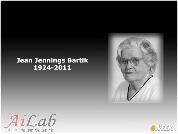 全球最早的计算机程序员之一珍·詹宁斯·巴迪克(Jean Jennings Bartik)